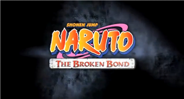 Naruto Broken Bond &#8211; Trailer