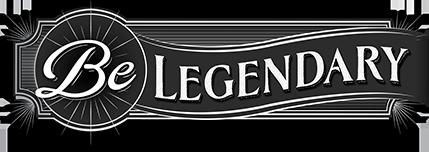 Be Legendary